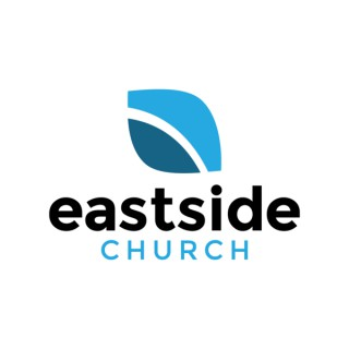 Eastside Church Sermons