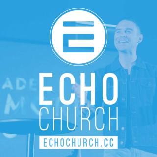 Echo Church Video