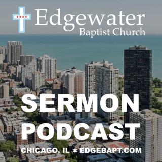 Edgewater Baptist Church - Chicago, IL - Sermons