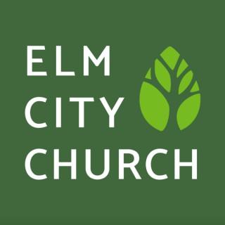 Elm City Church Podcast