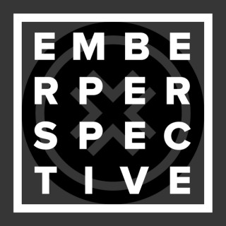 Ember Perspective