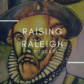 Raising Raleigh