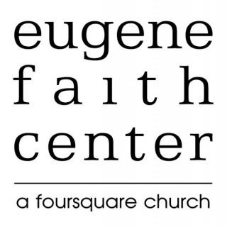 Eugene Faith Center's podcast