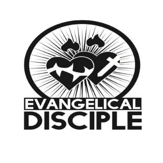Evangelical Disciple