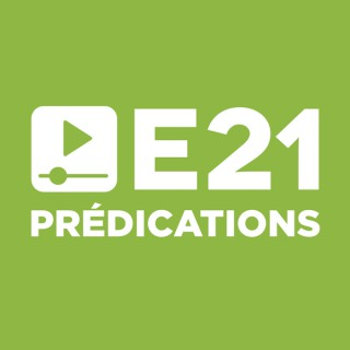 Evangile 21 Prédications
