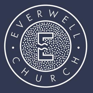 Everwell Church