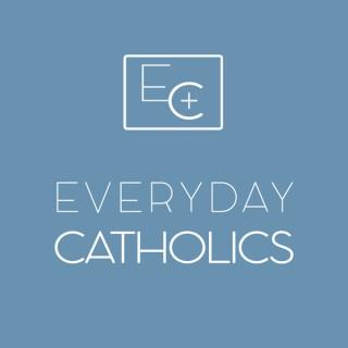Everyday Catholics