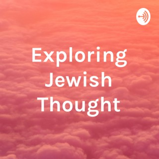 Exploring Jewish Thought