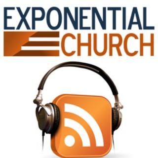 Exponential Church Sermons