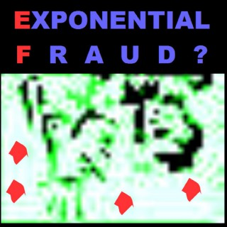 Exponential Fraud?