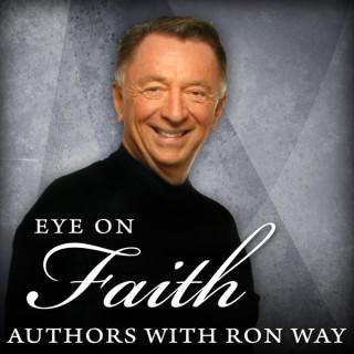 Eye On Faith by Ronald Way