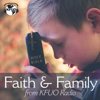 Faith & Family from KFUO Radio