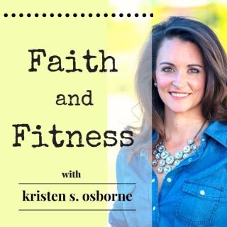 Faith and Fitness Podcast
