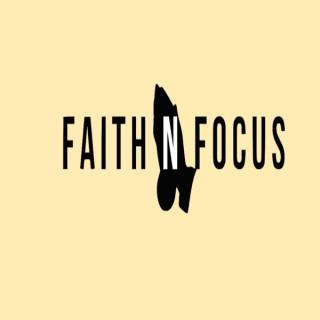 Faith and Focus