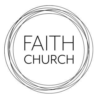 Faith Church Fort Collins Sermon Podcast