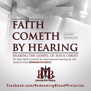 Faith Cometh By Hearing
