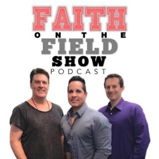 Faith on the Field Show Podcast
