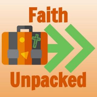 Faith Unpacked Podcast