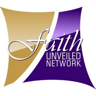 Faith Unveiled Network Podcasts