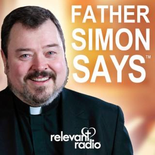 Father Simon Says