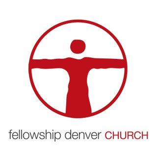 Fellowship Denver Church - Sermons