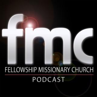 Fellowship Missionary Church Podcast