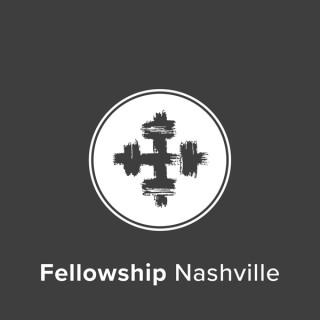Fellowship Nashville Weekend Messages