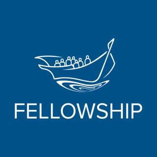Fellowship Podcast