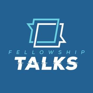 Fellowship Talks