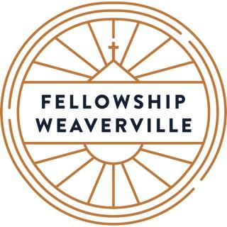 Fellowship Weaverville