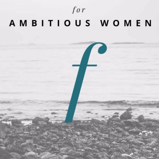 Femperfect: Stories of Ambitious Women