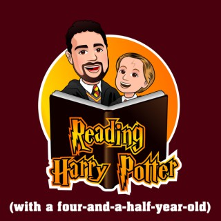 Reading Harry Potter with a Four-and-a-Half Year-Old