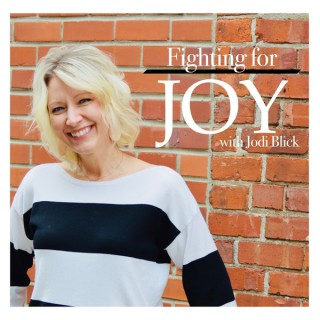 Fighting For Joy