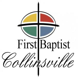 FIrst Baptist Church Collinsville, Illinois