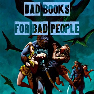 Bad Books for Bad People