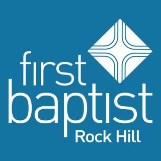 First Baptist Church, Rock Hill