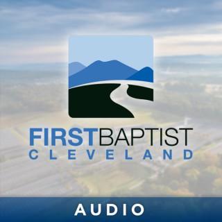 First Baptist Cleveland – Audio