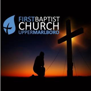 First Baptist Upper Marlboro Podcast