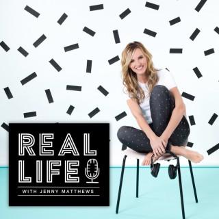 Real Life With Jenny Matthews