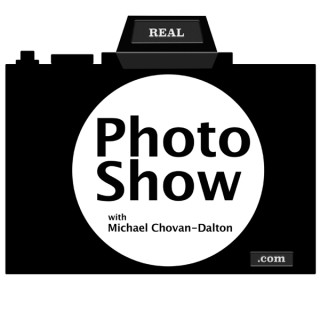 Real Photo Show with Michael Chovan-Dalton