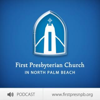 First Presbyterian Church in North Palm Beach Sermons