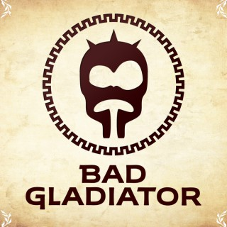 Bad Gladiator