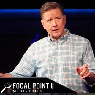 Focal Point U - Dr. Mike Fabarez