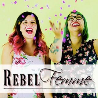 Rebel Femme Podcast