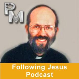 Following Jesus - Catholic Discipleship Podcast