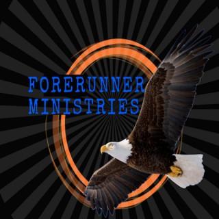 Forerunner Ministries Weekly Sermon