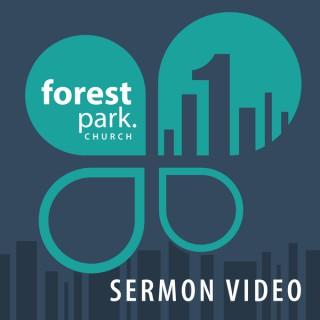 Forest Park - Video Sermon Messages
