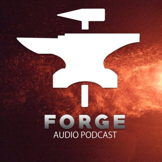 Forge Weekly Bible Study Audio