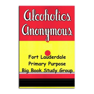 Fort Lauderdale Primary Purpose Big Book Study Group
