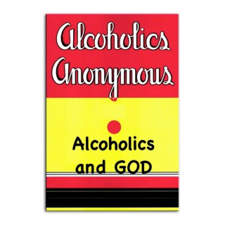 Fort Lauderdale Primary Purpose Big Book Study Group's Alcoholics and God 12 Step Series